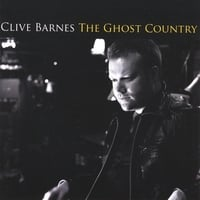 Clive Barnes | The Ghost Country