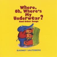 Where, Oh, Where's My Underwear? lyrics
