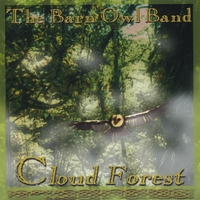 The Barn Owl Band | Cloud Forest | CD Baby Music Store