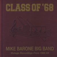 Mike Barone Big Band | Class Of '68