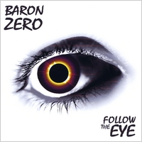 Baron Zero | Follow the Eye