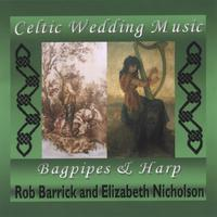 Rob Barrick/Elizabeth Nicholson: Celtic Wedding Music Volume One