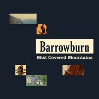 Barrowburn | Mist Covered Mountains