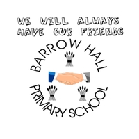 Barrow Hall Primary School | We Will Always Have Our Friends