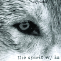 Barry Coates: The Spirit Within
