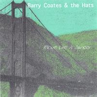 Barry Coates: Move Like A Dancer