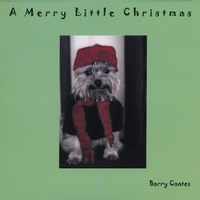 Barry Coates: A Merry Little Christmas