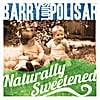 Barry Louis Polisar: Naturally Sweetened