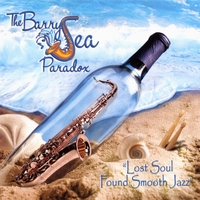 The Barry Sea Paradox | Lost Soul, Found Smooth Jazz