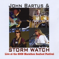John Bartus & Storm Watch | Live At the 2009 Marathon Seafood Festival