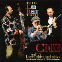 Larry Baskett | Chalice