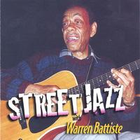 Warren Battiste | Street Jazz