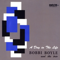 BOBBI BOYLE AND THE TRIO: A Day in The Life
