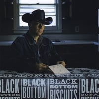 Black Bottom Biscuits | Ain't No Kinda Blue