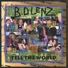 B.D. LENZ: Tell the World