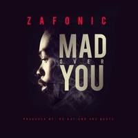 Zafonic | Mad over You | CD Baby Music Store