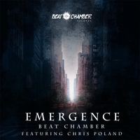Beat Chamber & Chris Poland | Emergence