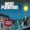 Beat Funktion: Moon Town