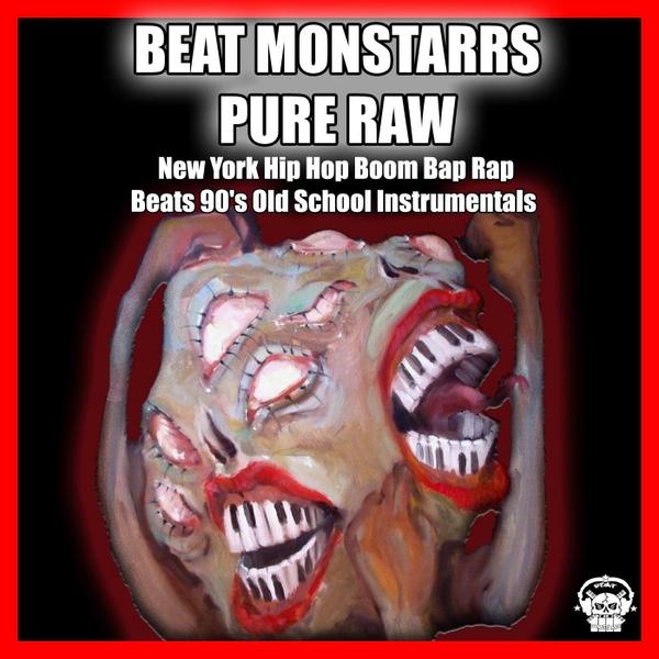 Beat Monstarrs | Pure Raw: New York Hip Hop Boom Bap Rap