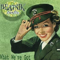 Beatnik Turtle | What We've Got