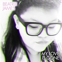 beatrix james my love is gone cd baby music store