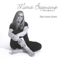 Marci Beaucoup | Our Love Lives