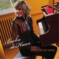 Becka Dehaan | Wait for the Wind