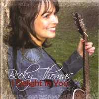 Becky Thomas | I Delight in You