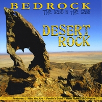 Bedrock (The Band In the Sand) | Desert Rock
