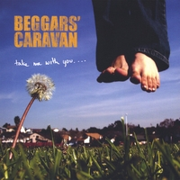 Beggars' Caravan | Take Me With You