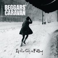 Beggars' Caravan | If the Sky Is Falling
