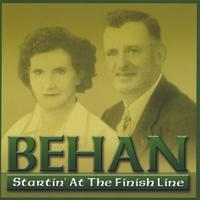 Behan | Startin' At The Finish Line