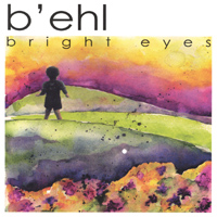 B'ehl | Bright Eyes