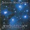 Bellavente Wind Quintet: Jewels of the Night
