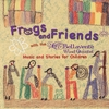 Bellavente Wind Quintet: Frogs and Friends with the Bellavente Wind Quintet Music and Stories for Children