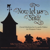 Bella Voce Women's Chorus of Vermont | Now Let Us Sing!