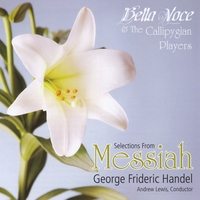Bella Voce, The Callipygian Players & Andrew Lewis | Selections from Handel's Messiah