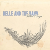 Belle and the Band | Fallen Angel