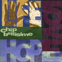 Chip Bellisime | Life, Love, Hope