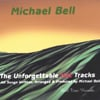 MICHAEL BELL: The Unforgettable Hot Tracks