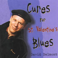 David Belmont | Cures for St. Valentine's Blues