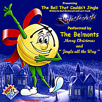 The Belmonts | The Bell That Couldn't Jingle