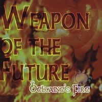Beltaine's Fire | The Weapon of the Future