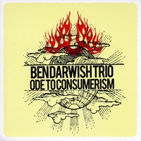 Ben Darwish Trio | Ode to Consumerism