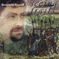Benjamin Russell | Seeing Trails