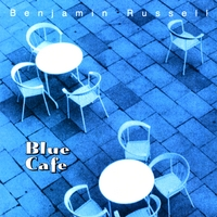 Benjamin Russell | Blue Cafe