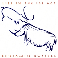 Benjamin Russell | Life In The Ice Age