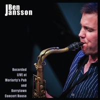 Ben Jansson | Ben Jansson Recorded Live at Moriarty's Pub and Kerrytown Concert House