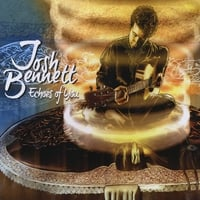 Josh Bennett | Echoes of You