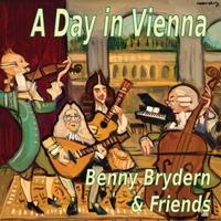 Benny Brydern | A Day in Vienna (feat. Raul Reynoso, John Reynolds & David Jackson)